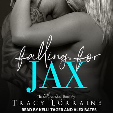 Falling for Jax by Tracy Lorraine