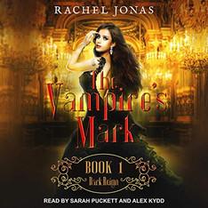 Dark Reign Vampire's Mark Series, Book 1