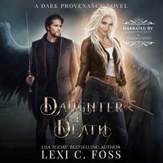 Daughter of Death Dark Provenance Series, Book 1