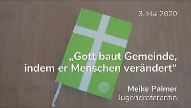 Predigt 02.05.2020 Meike Palmer