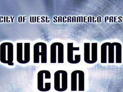 Join Us at the West Sacramento Quantum Con