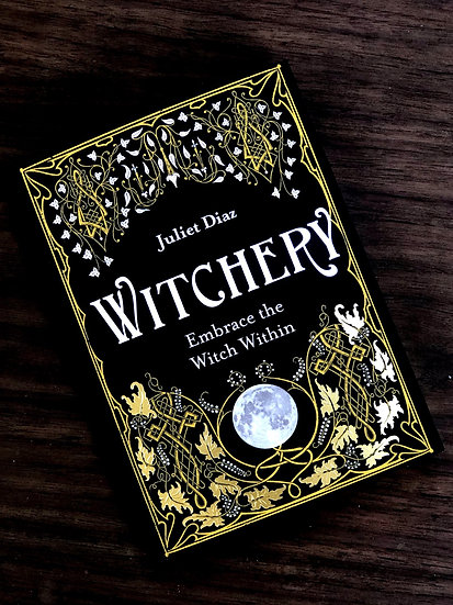 Embrace the witch within by Juliet Diaz