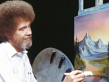 My Most Reliable Coping Mechanism: Bob Ross