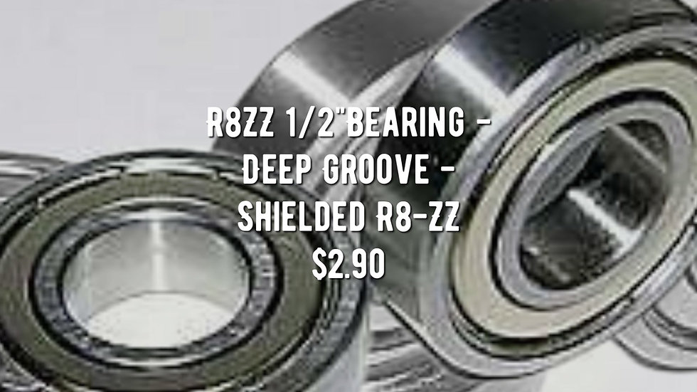 "R8ZZ 1/2""Bearing - Deep Groove - Shielded R8-ZZ"
