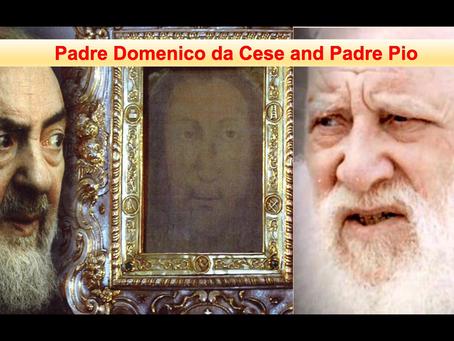 """PADRE DOMENICO DA CESE AND PADRE PIO: BILOCATION MIRACLES"" VIDEO BY SR. PETRA-MARIA STEINER: 2021."