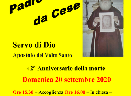 SEPTEMBER 20, 2020: 42nd ANNIVERSARY MASS IN HONOR OF THE SERVANT OF GOD PADRE DOMENICO DA CESE.