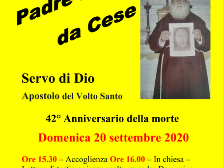 SEPTEMBER 20, 2020: 42nd ANNIVERSARY MASS IN HONOR OF THE SERVANT OF GOD PADRE DOMENICO DA CESE.