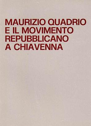 Maurizio Quadrio e il movimento repubbli
