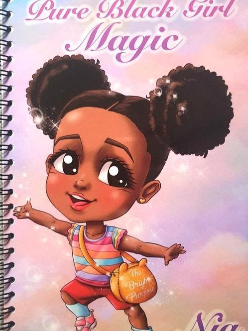 Nia notebook:Pure Black Girl Magic