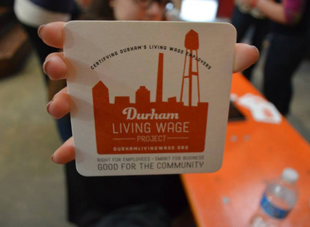 We are proud to be a certified employer with Durham's Living Wage Project