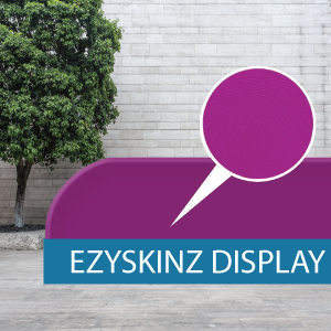 EzySkinz - Displays - Fabric