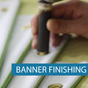 Outdoor Media - Banner Finishing - Categ