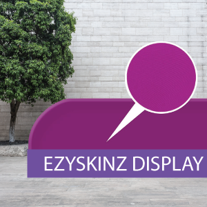 EZYSKINZ - Display Stand - Fabric
