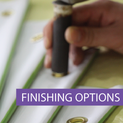 Outdoor Banner - Finishing Options