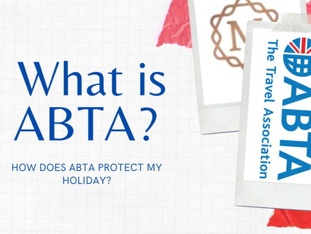 What is ABTA? How does ABTA protect my holiday?