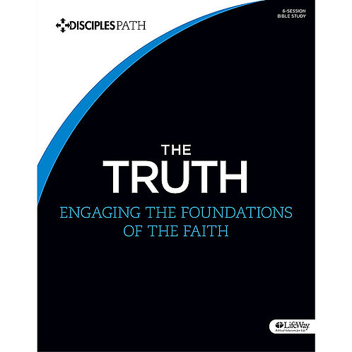 The Truth - Engaging the Foundations of Faith