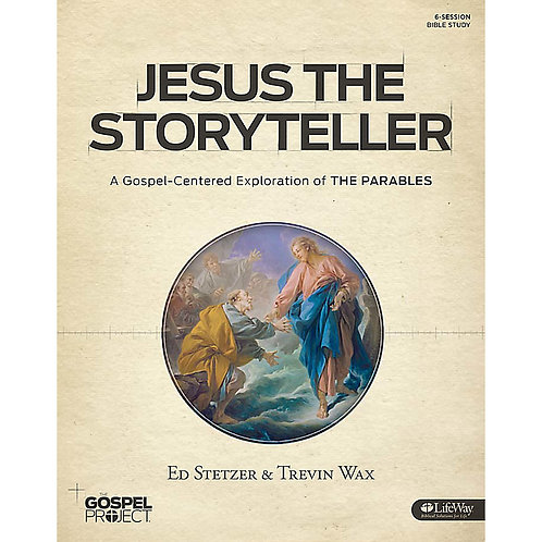 Jesus the Storyteller - The Parables