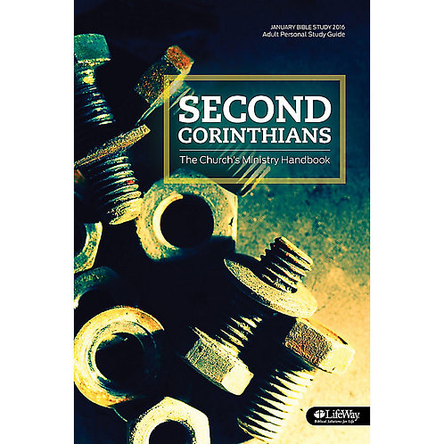 Second Corinthians - The Church's Ministry Handbook