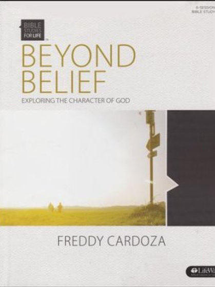 Beyond Belief - Exploring the Character of God