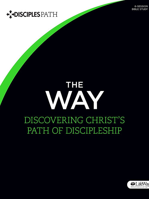 The Way - Discovering Christ's Path of Discipleship