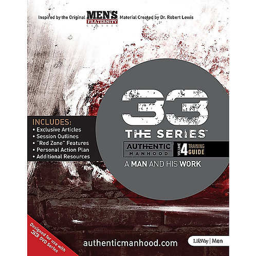 33 The Series - Vol. 4, Authentic Manhood