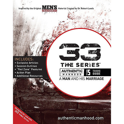 33 The Series - Vol. 5, Authentic Manhood
