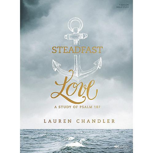 Steadfast Love - A Study of Psalm 107