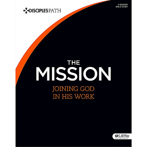 The Mission - Joining God in His Work