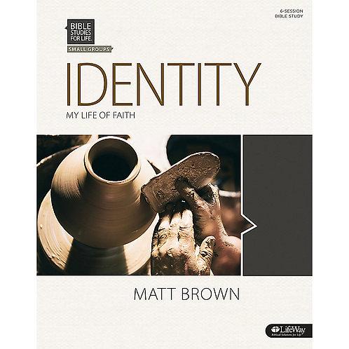 Identity - My Life of Faith