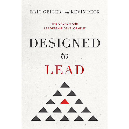 Designed to Lead - The Church and Leadership Development