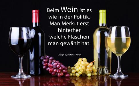 Beim Wein ist es wie in der Politik. Man