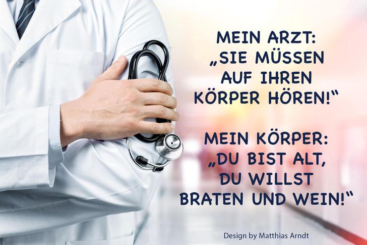 Mein Arzt_Sie müssen auf ihren Korper hö
