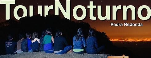 Tour Noturn Monte Verde