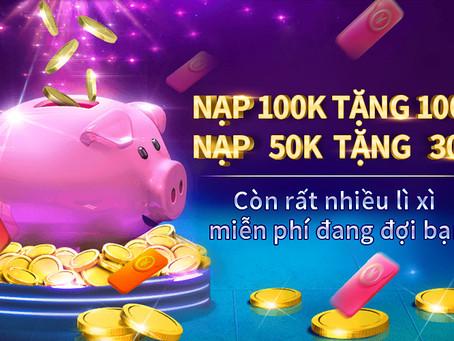 [HOTLIVE] 100k tiền thưởng khi nạp lần đầu tiên