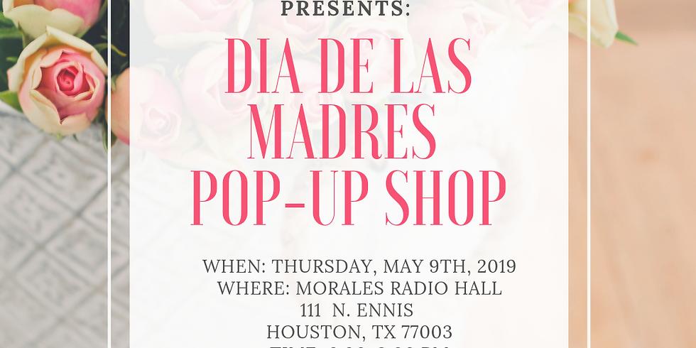 Dia De Las Madres Pop-Up Shop