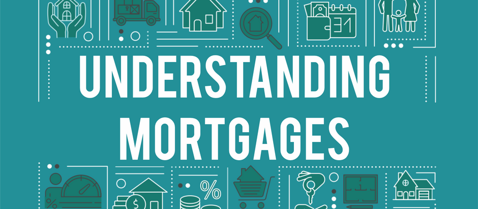 Understand Mortgages