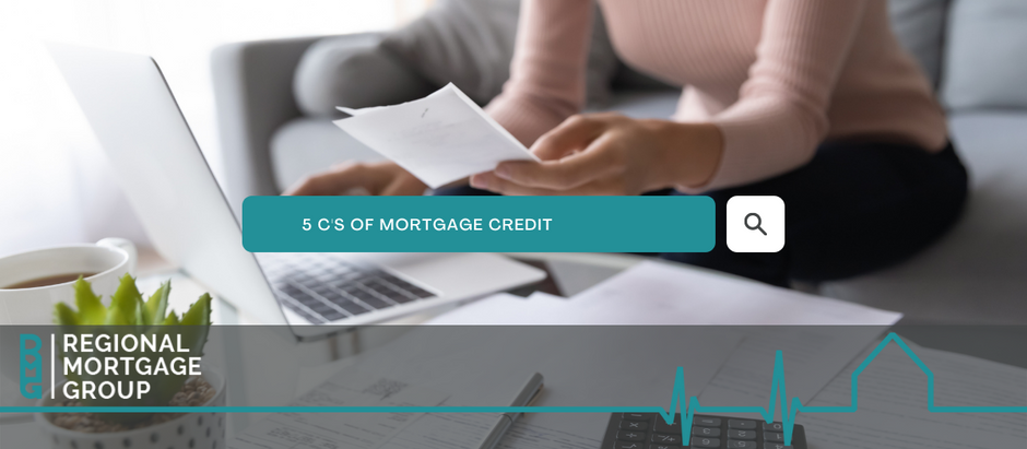 The 5 C's of Mortgage Credit