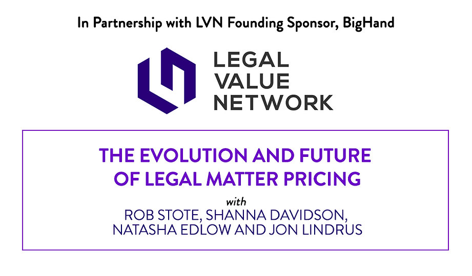 The Evolution and Future of Legal Matter Pricing