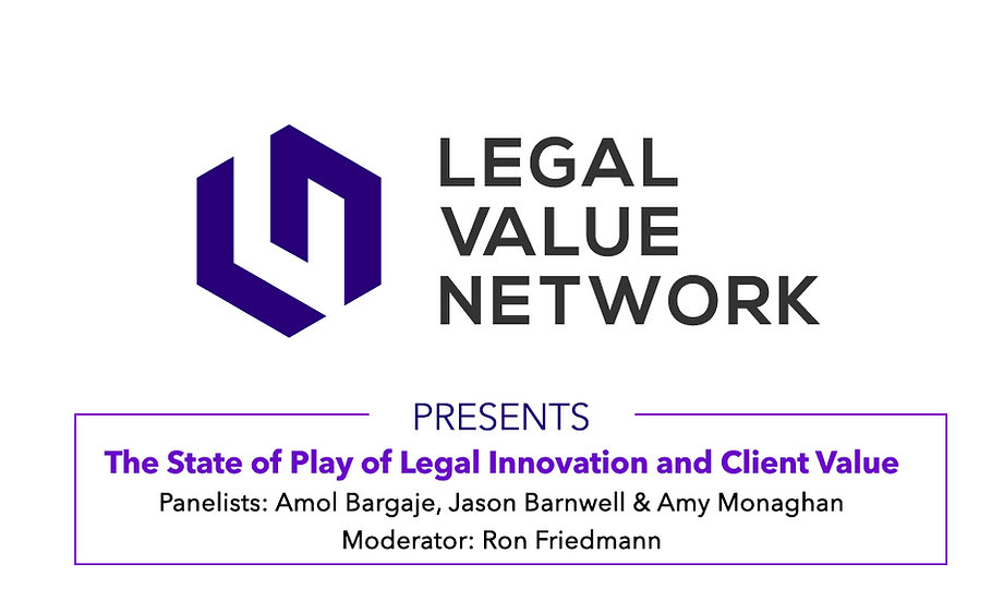 The State of Play of Legal Innovation and Client Value