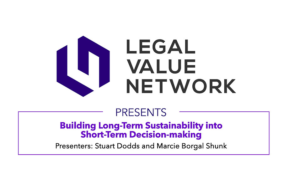 Building Long Term Sustainability into Short Term Decision-making