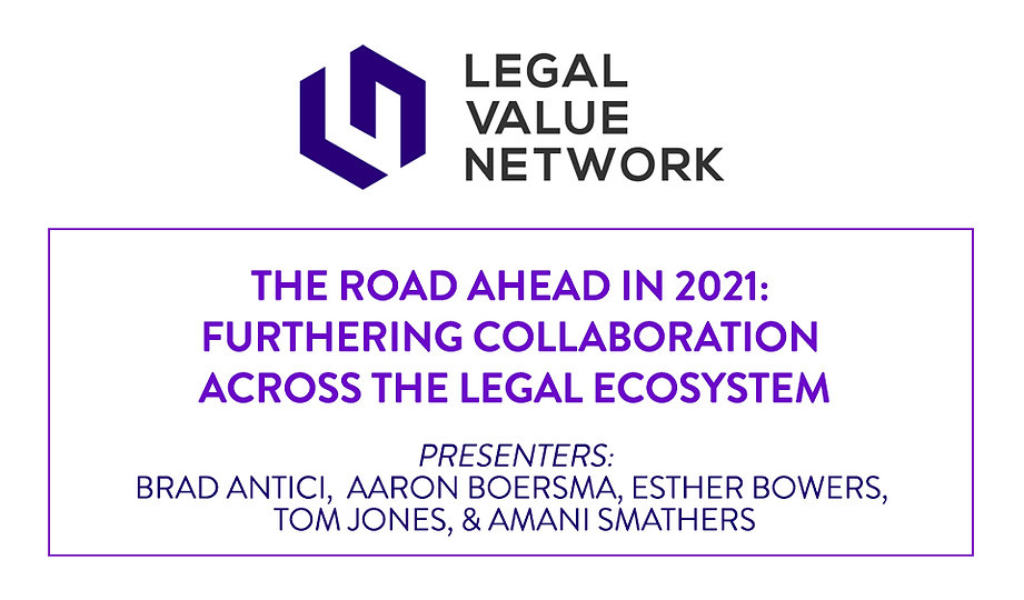 The Road Ahead in 2021: Furthering Collaboration Across the Legal Ecosystem