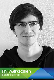 Nachhilfe Notensprung Baesweiler geprüfter Nachhilfelehrer Phil Merkschien Mathematik und Physik