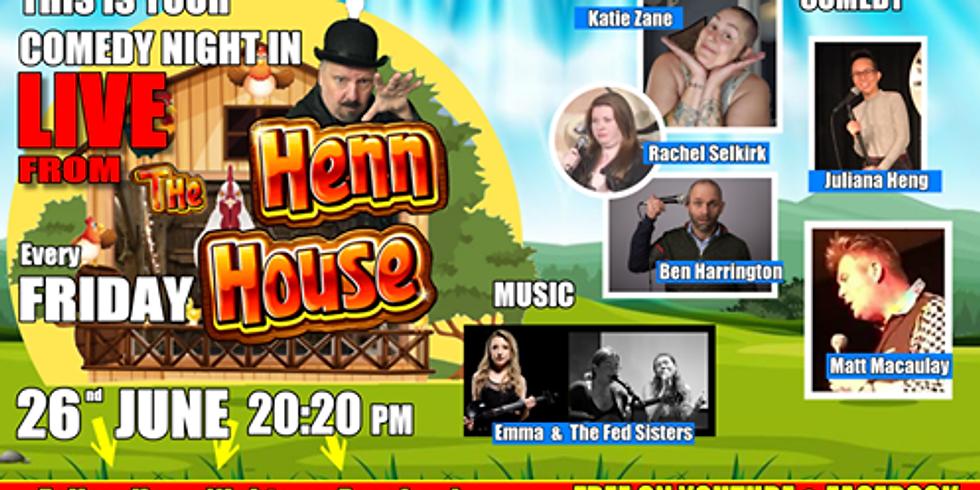 Henn House Comedy