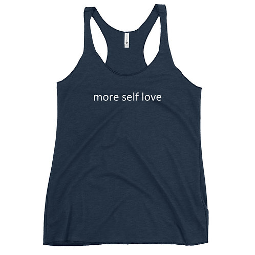 Women's Racerback Tank (More Self Love)