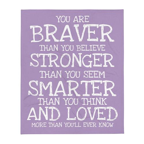 Purple Throw Blanket (Braver Than)