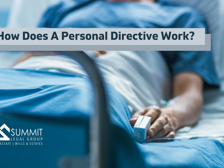 How Does a Personal Directive Work?