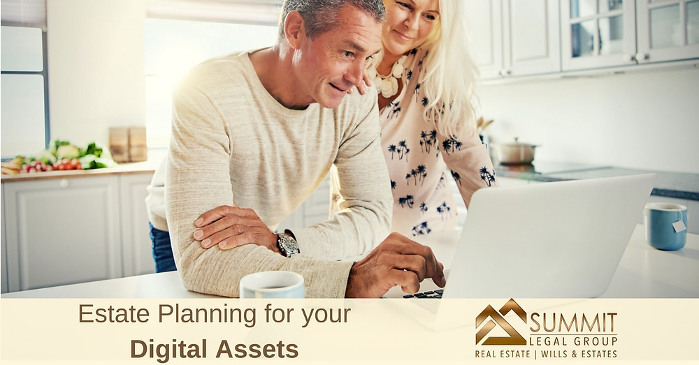 Include your digital assets in your Estate Plan