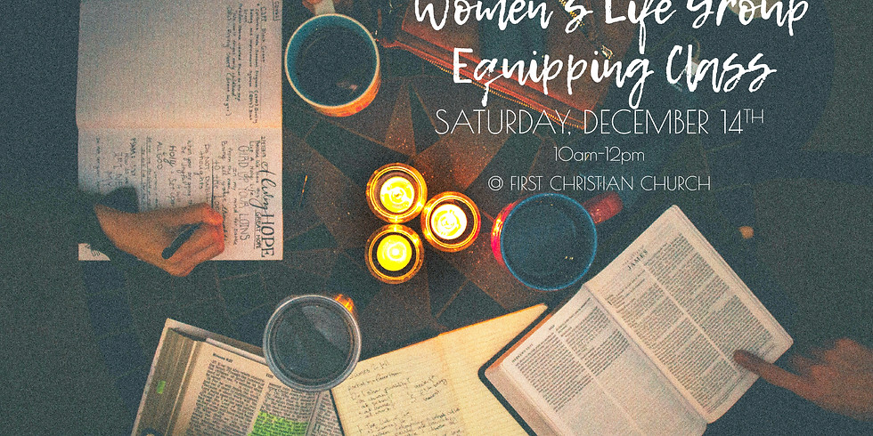 Women's Life Group Equipping Class