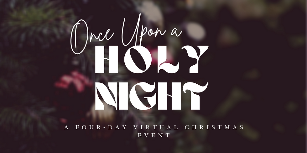 Once Upon A Holy Night