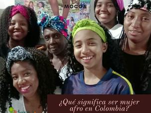 ¿Qué significa ser mujer afro en Colombia?